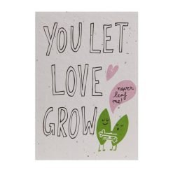 Send and Grow postcard - You let love grow